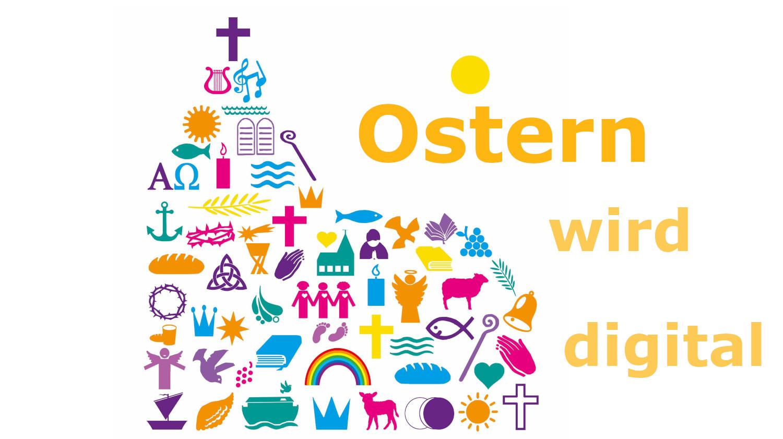 Gottesdienste an den Kar- und Ostertagen leider nur digital